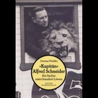 """""""Kapitän"""" Alfred Schneider"""