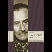 Friedrich Wolf 1953