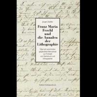 """Franz Maria Ferchl und die """"Annalen der Lithographie"""""""