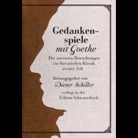 Gedankenspiele mit Goethe