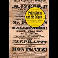 Philip Astley und die Folgen …