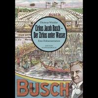 Cirkus Jacob Busch – Der Zirkus unter Wasser